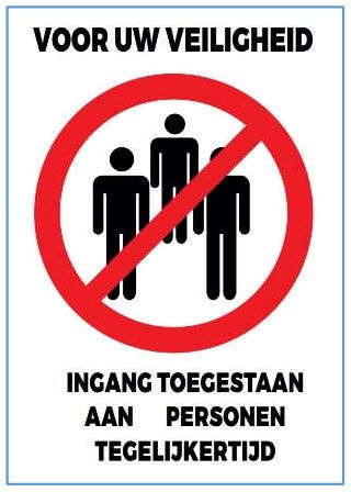 Stickers en panelen 'Voor uw veiligheid: Ingang toegestaan aan x personen tegelijkertijd'